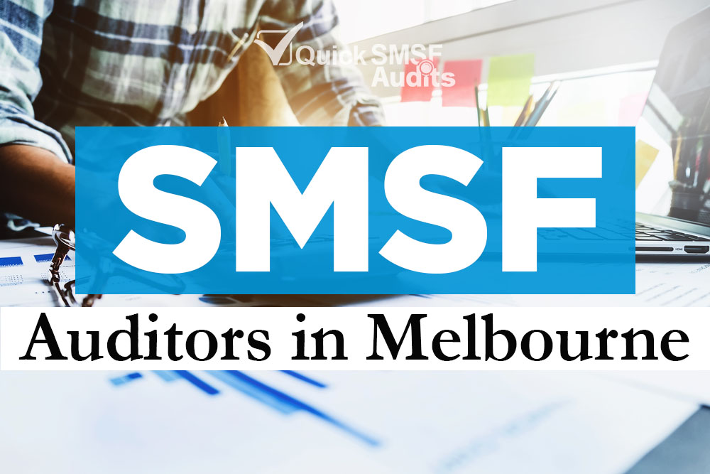 SMSF Auditors in Melbourne AU