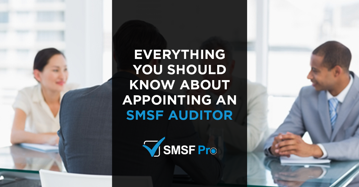 everything-know-about-appointing-smsf-auditor