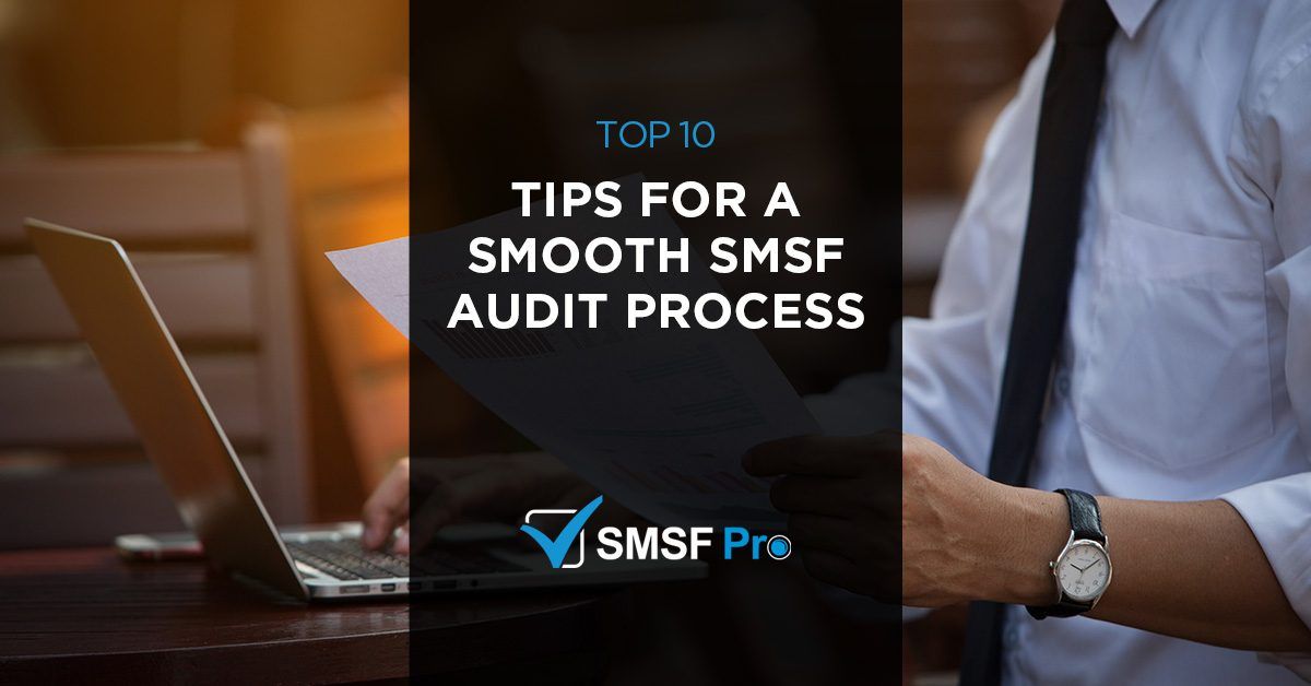 10 Expert Tips for a Smooth SMSF Audit Process in Melbourne